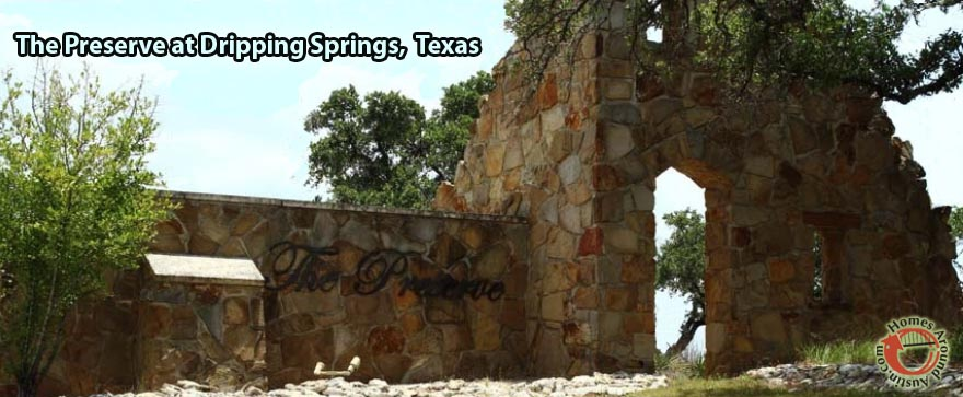 The Preserve Dripping Springs, TX Homes For Sale