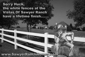 Sawyer Ranch Homes White Fences